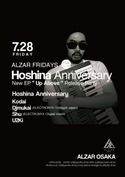 "ALZAR fridays Hoshina Anniversary New EP "" Up Above "" Release Party at ALZAR"