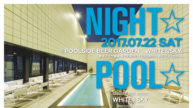 NIGHT☆POOL☆MUSIC☆ feat.  DAISHI DANCE -Tropical House Set-