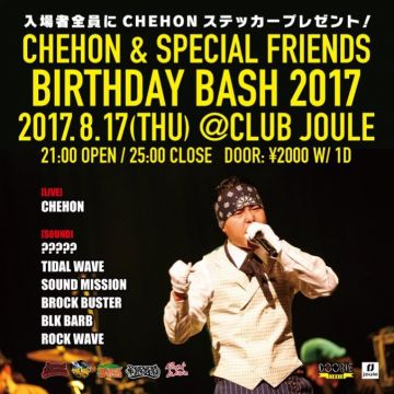CHEHON & SPECIAL FRIENDS BIRTHDAY BASH 2017