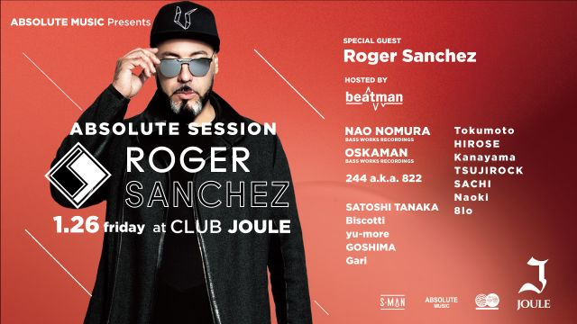 - Absolute Music Presents - ABSOLUTE SESSION with Roger Sanchez