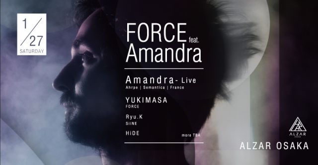 """FORCE ""feat. Amandra at ALZAR"