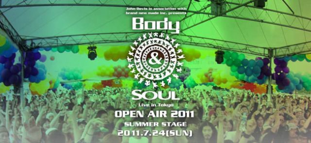 Body & SOUL Live in Tokyo OPEN AIR 2011 SUMMER STAGE