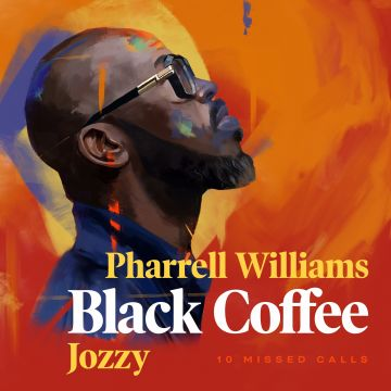 10 Missed Calls ft. Pharrell Williams & Jozzy