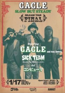 "GAGLE "" SLOW BUT STEADY "" RELEASE TOUR FINAL"