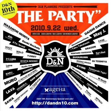 THE PARTY  - D&N 10th anniversary -