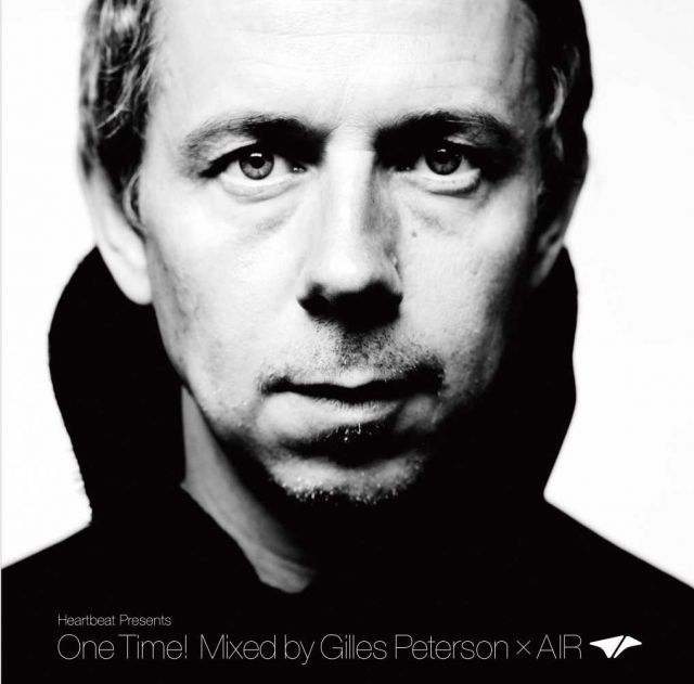 "Gilles Peterson ""One Time!"" Release Tour"