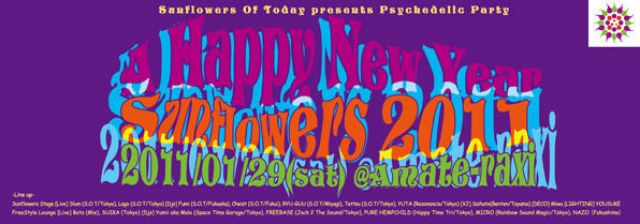 "Psychedelic Party ""A HAPPY NEW YEAR SUNFLOWERS 2011"""