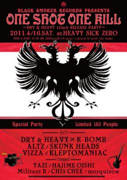 BLACK SMOKER RECORDS presents - ONE SHOT ONE KILL - DRY&HEAVY Release Party