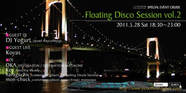 JICOO SPECIAL EVENT -Floating Disco Session vol.2-