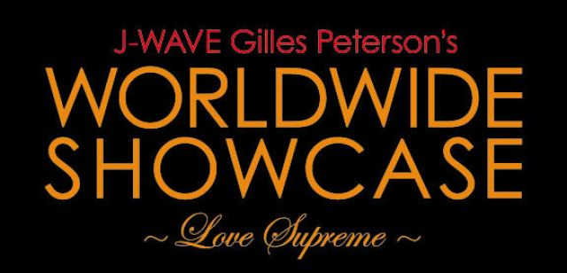 J-WAVE WORLDWIDE SHOWCASE 2011 ~Love Supreme~