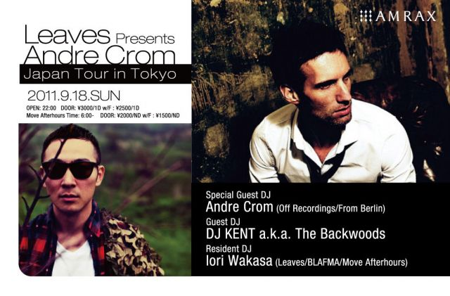 Andre Crom Japan Tour in Tokyo