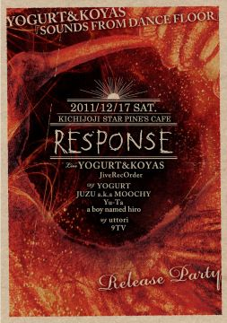 RESPONSE YOGURT&KOYAS『SOUNDS FROM DANCEFLOOR』Release Party
