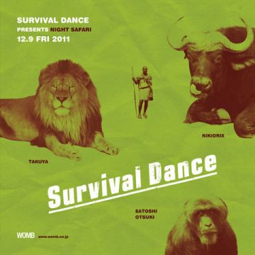 SURVIVAL DANCE Presents NIGHT SAFARI