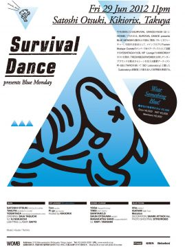 SURVIVAL DANCE presents Blue Monday