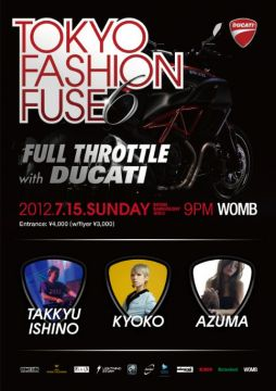 TOKYO FASHION FUSE 6: Full Throttle with DUCATI