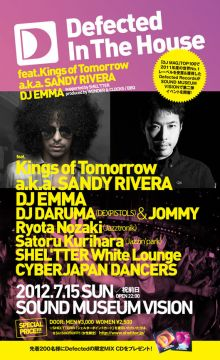 Defected In The House feat.Kings of Tomorrow a.k.a. SANDY RIVERA, DJ EMMA supported by SHEL'TTER