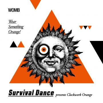 SURVIVAL DANCE presents Clockwork Orange
