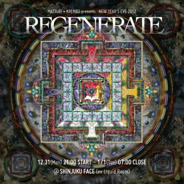 NEW YEAR'S EVE 2012 -REGENERATE-