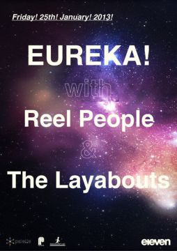 EUREKA! with Reel People & The Layabouts