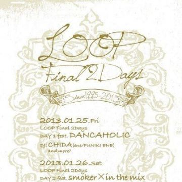 LOOP FINAL 2DAYs DAY 2 feat. SMOKER × in the mix