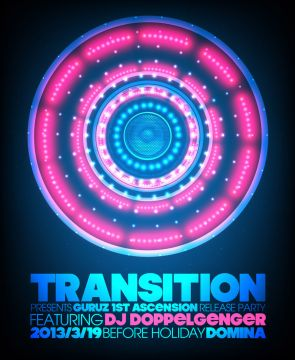 TRANSITION presents GURUZ 1st ASCENSION Release Party