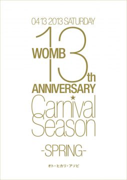 "WOMB 13th ANNIVERSARY ""CARNIVAL SEASON"" -SPRING-"