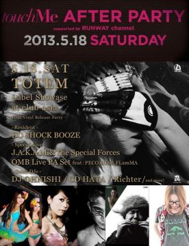 TOTEM × touchMe AFTER PARTY supported by RUNWAY channel