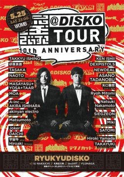 @DISKO TOUR FINAL -RYUKYUDISKO 10th ANNIVERSARY-