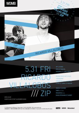 WOMB presents RICARDO VILLALOBOS vs ZIP