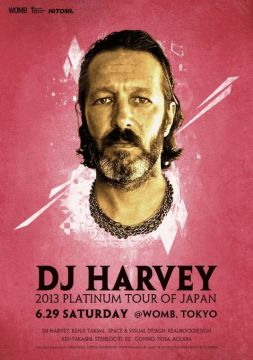 DJ HARVEY 2013 PLATINUM TOUR OF JAPAN