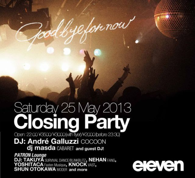 eleven Closing Party
