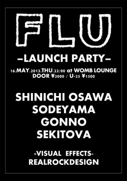 FLU -LAUNCH PARTY-