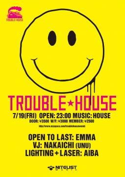 TROUBLE HOUSE