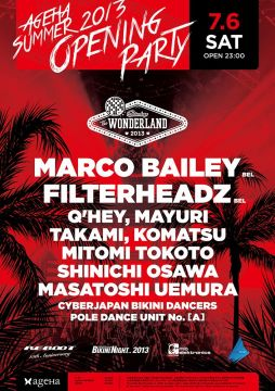 THE WONDERLAND -ageHa SUMMER 2013 OPENING PARTY-