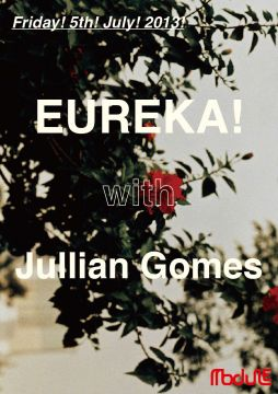 EUREKA! with Jullian Gomes