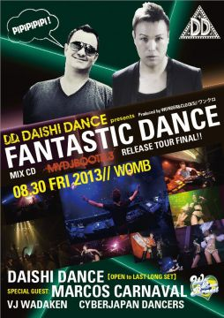 "FANTASTIC DANCE -MIX CD ""MYDJBOOTH.3"" RELEASE TOUR FINAL!!! - feat. MARCOS CARNAVAL"
