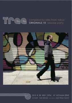 Tree - 'Originals Volume 10 compiled by Alex from Tokyo' Release Party