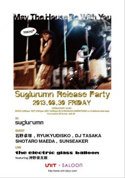 Sugiurumn ~May The House Be With You~ Release Party