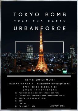 TOKYO BOMB × Urban Force Year end Party