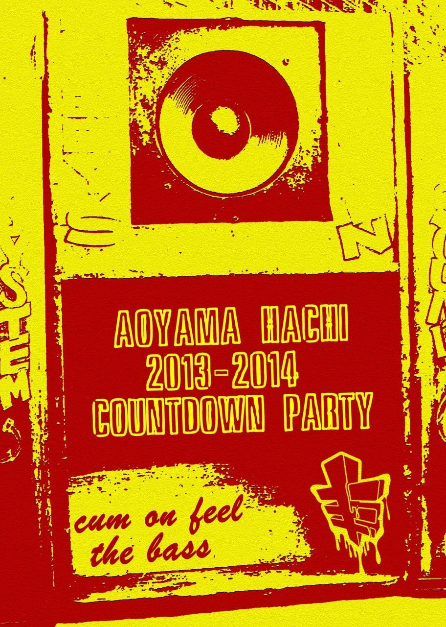 AOYAMA HACHI 2013-2014 COUNTDOWN PARTY