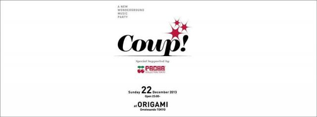"""Coup!"" - Life is A Joke - supported by Pacha TOKYO"