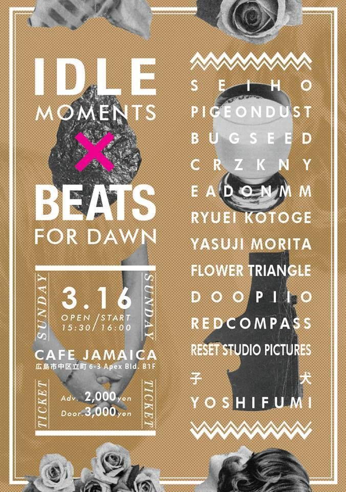 IdleMoments × BeatsForDawn