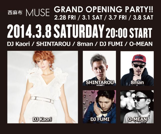 3.8 SAT GRAND OPENING PARTY 西麻布 MUSE