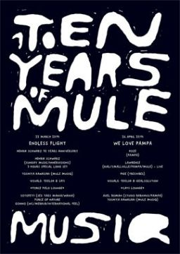 10 YEARS OF MULE MUSIQ -ENDLESS FLIGHT-