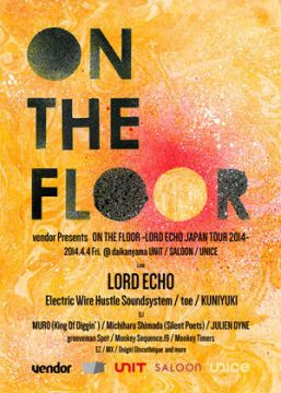 "vendor Presents ""ON THE FLOOR"""