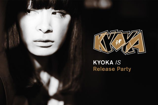 kyoka -IS- release party
