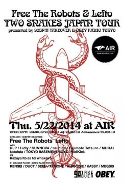 Free The Robots & Lefto TWO SNAKES JAPAN TOUR
