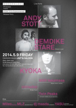 "Modern Love Showcase meets Kyoka ""IS (Is Superpowered)"" Release Party"