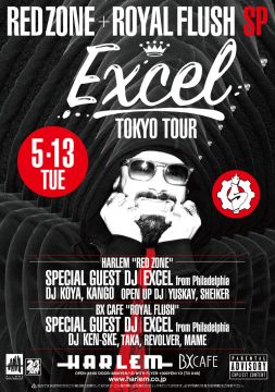 RED ZONE/ ROYAL FLUSH SPECIAL -DJ EXCEL TOKYO TOUR-