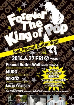Forever The King Of Pop feat. Peanut Butter Wolf